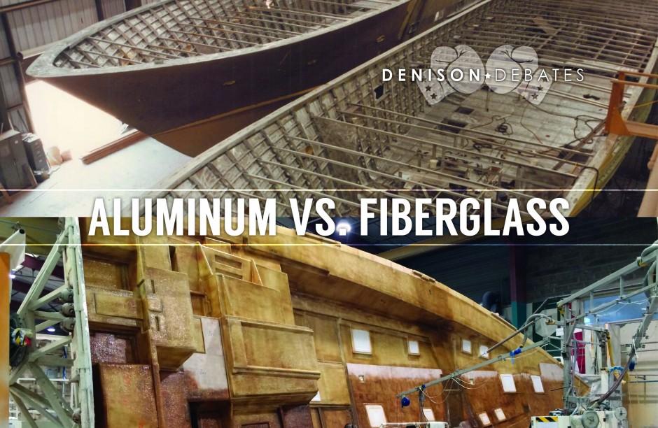 Denison Debates: Aluminum vs. Fiberglass