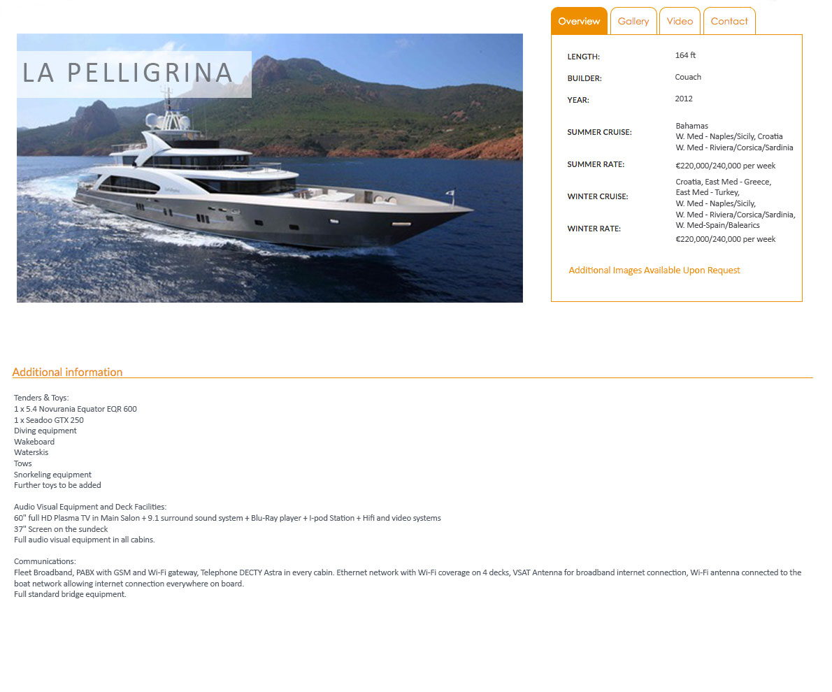 LA PELLEGRINA Yacht Charter
