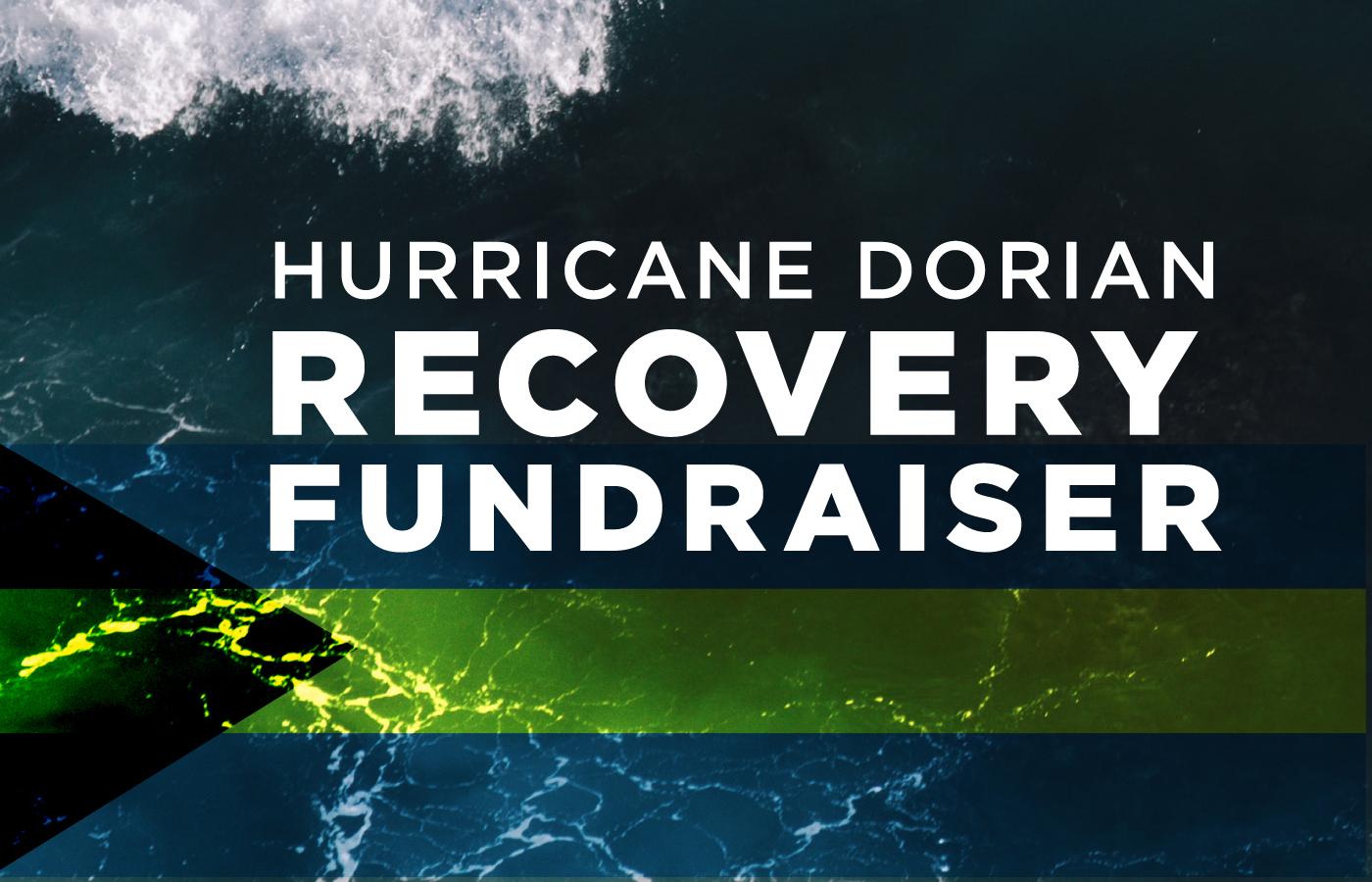 Hurricane Dorian Fundraiser [Bahamas Relief]