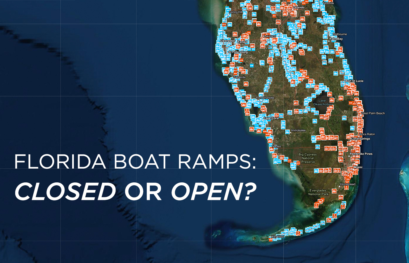 Florida Boat Ramp Map What Boat Ramps Are Open In Florida? [Live Map]