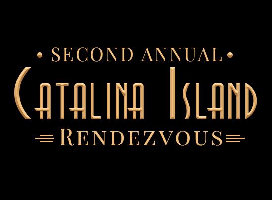 Catalina Rendezvous 2020 [Yacht Vacation Getaway]
