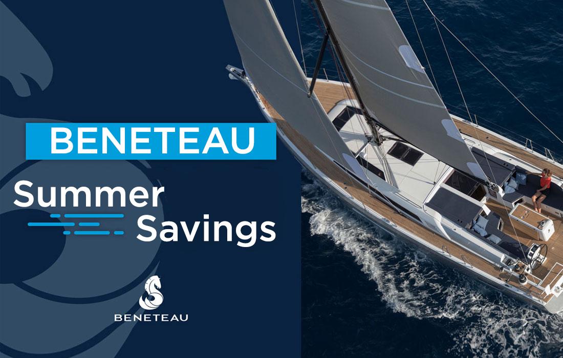Beneteau Summer Promotion Models [Yachts For Sale]