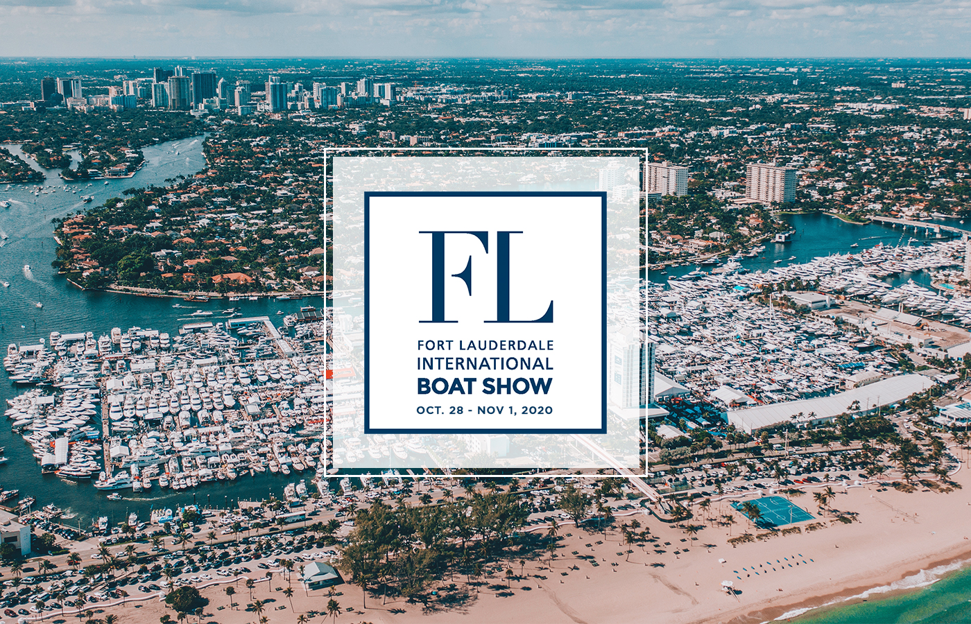 FORT LAUDERDALE BOAT SHOW ~ From The Docks Or On Your Couch