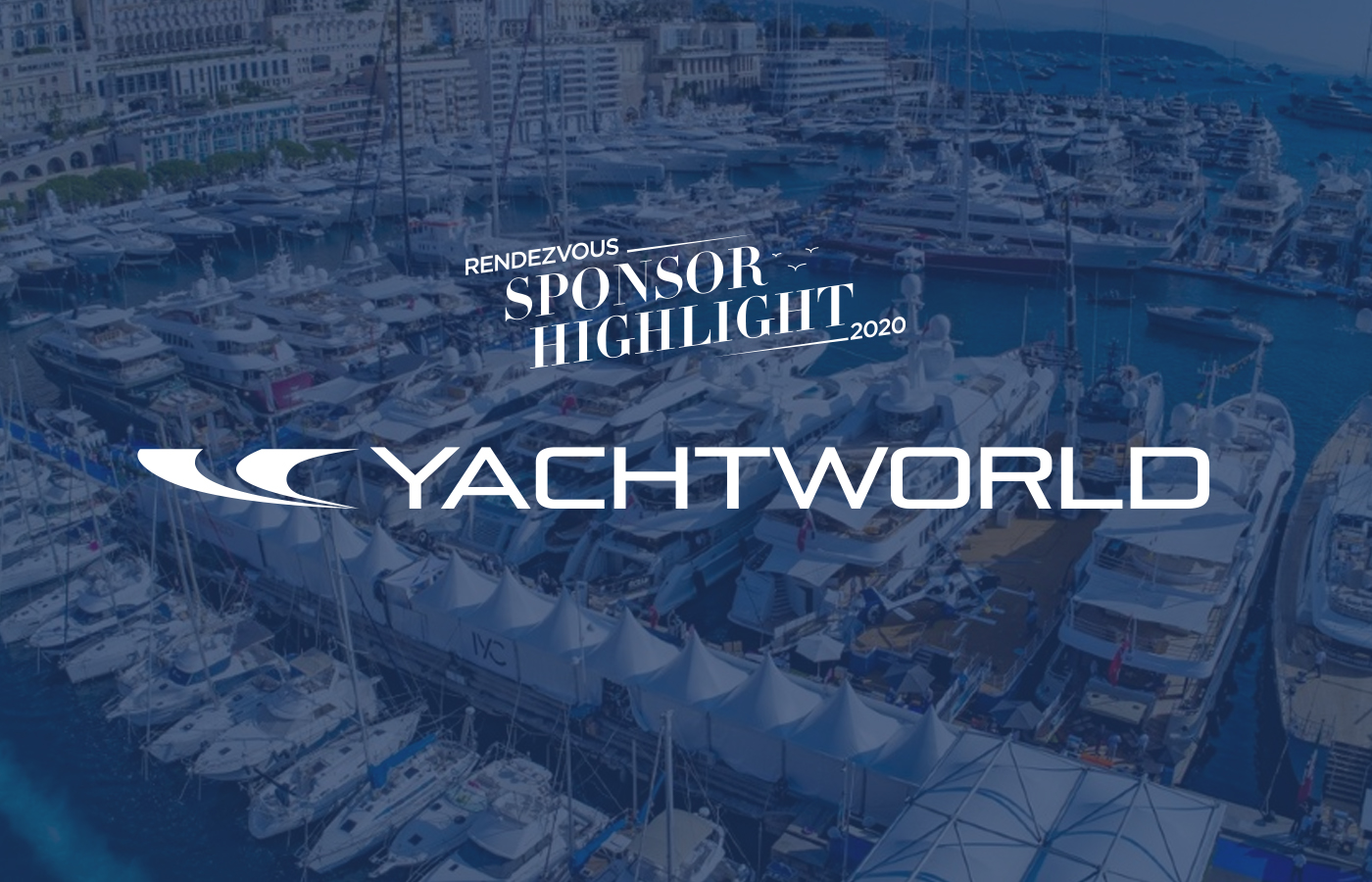 Rendezvous Sponsor Highlight: YachtWorld