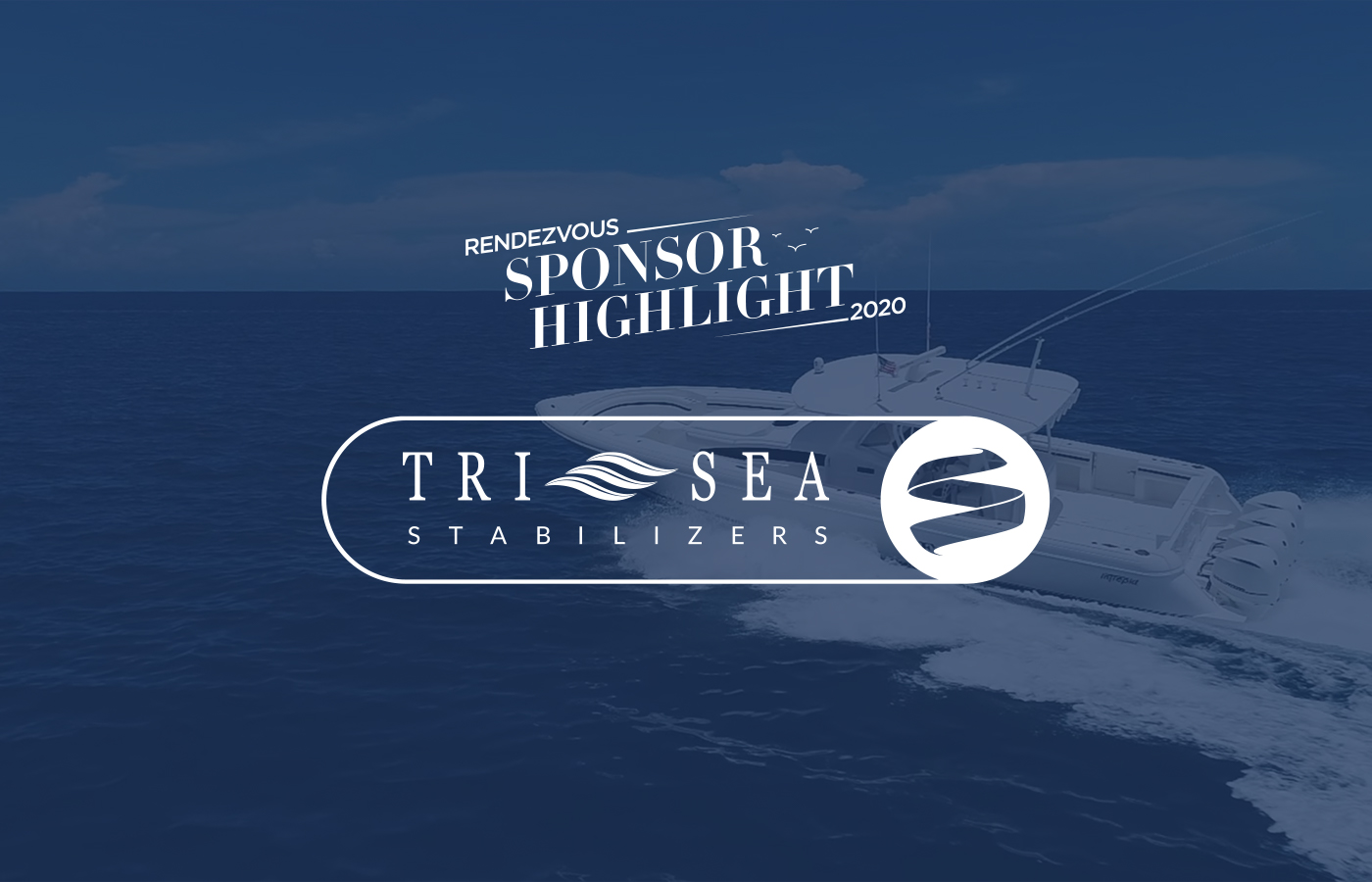Rendezvous Sponsor Highlight: Tri Sea Stabilizers
