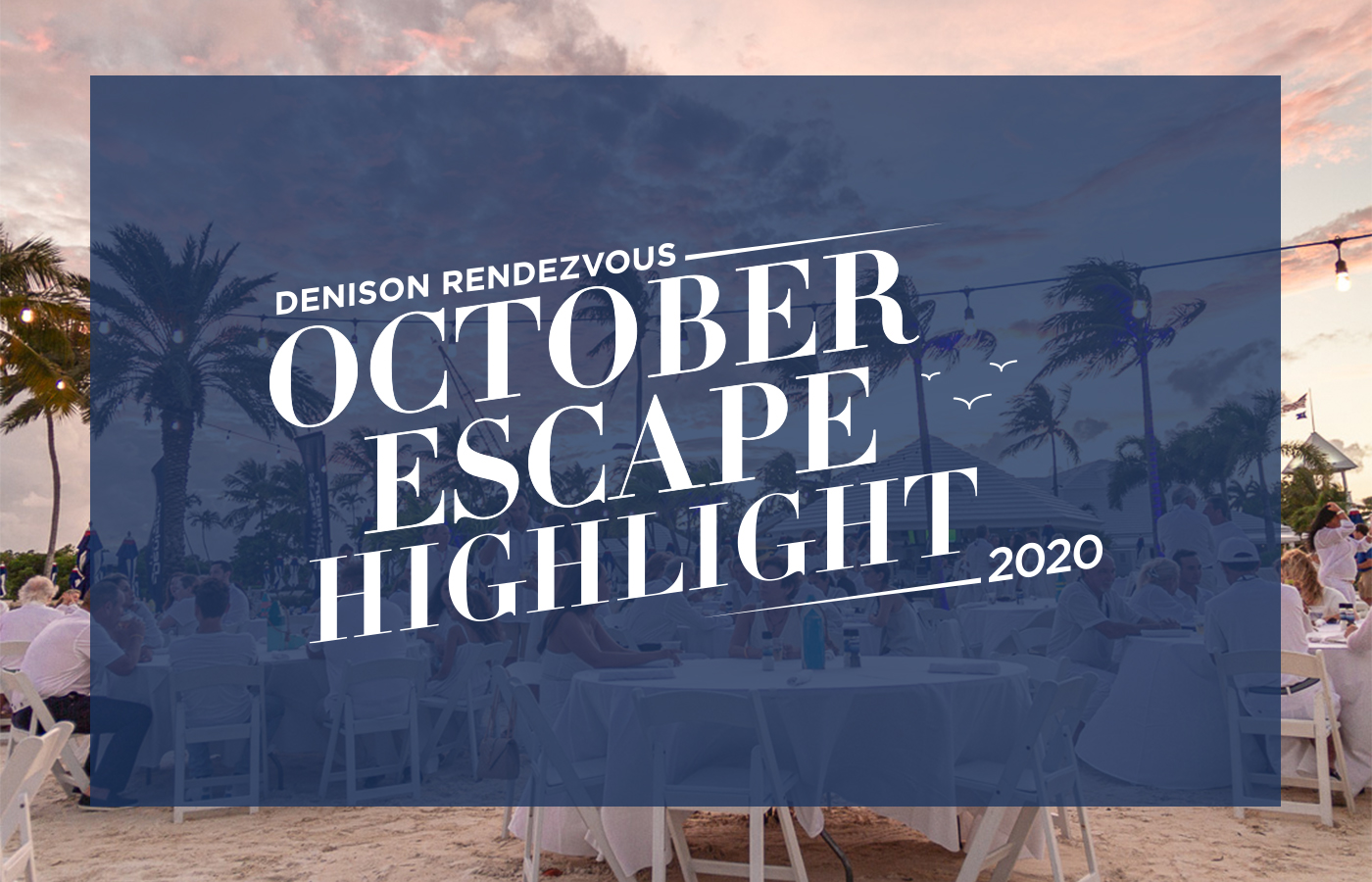2020 Rendezvous October Escape Highlights [Photos + Videos]