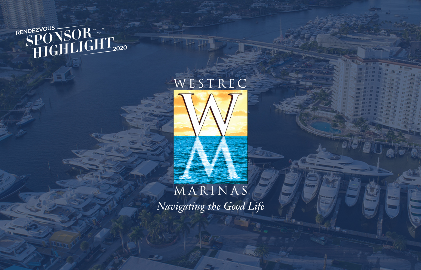 Rendezvous Sponsor Highlight: Westrec Marinas