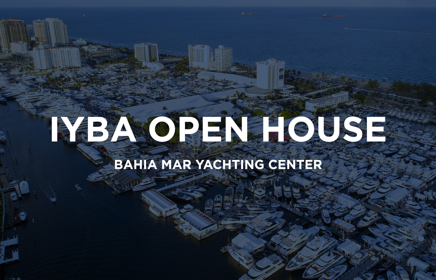 IYBA Open House [Featured Yachts + Guide]
