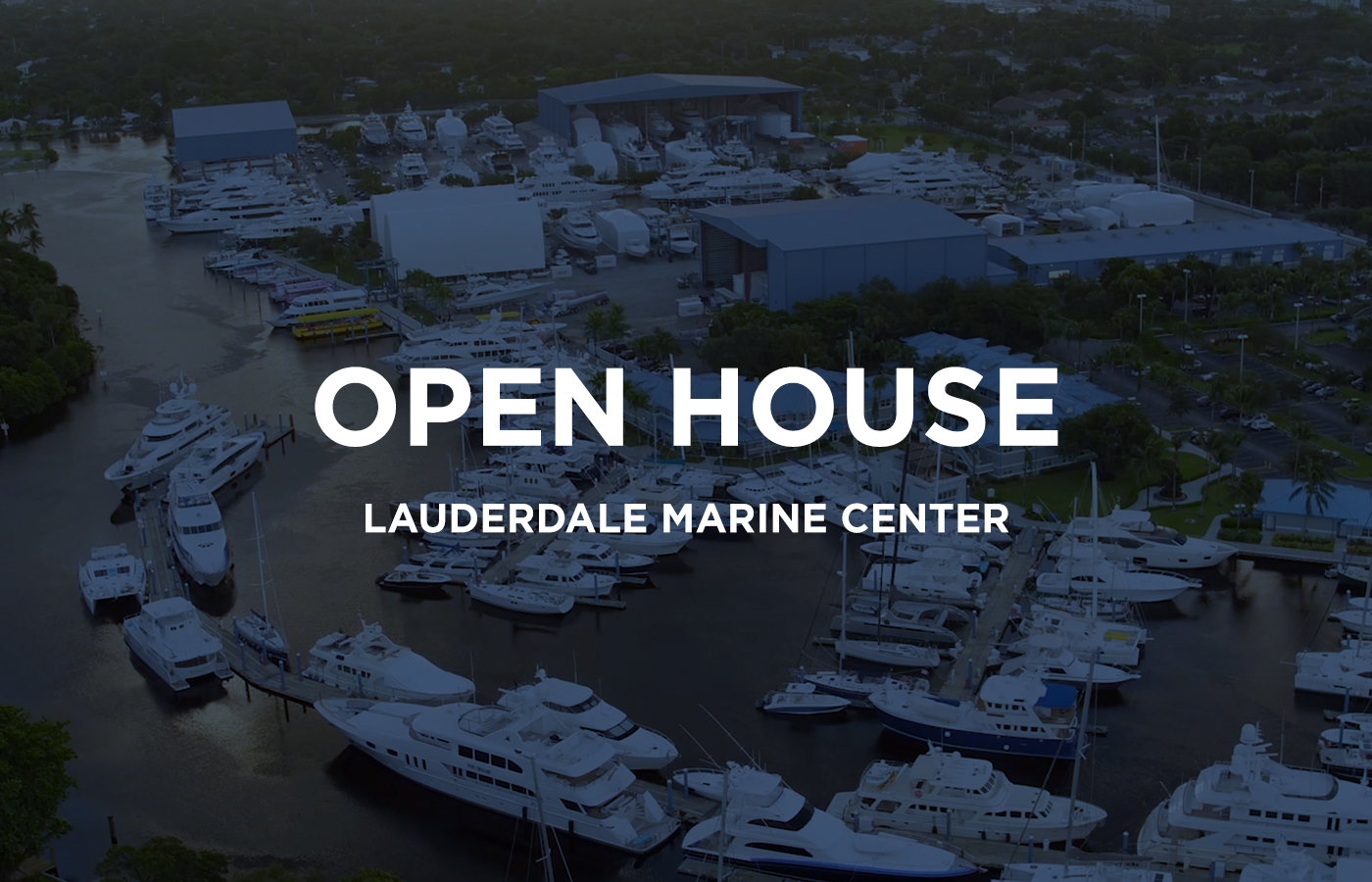 Lauderdale Marine Center Open House [Superyachts For Sale]