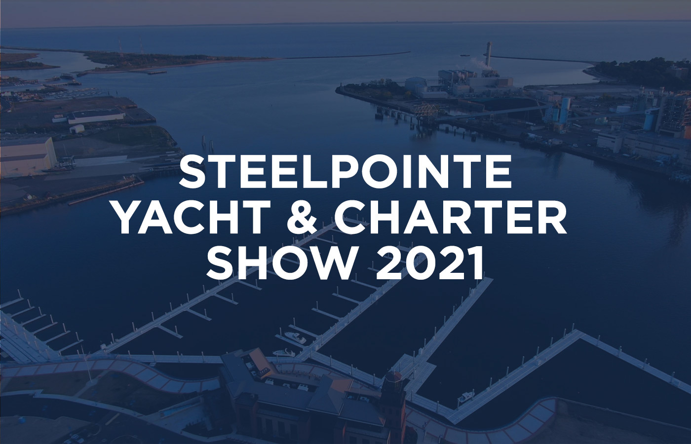 Steelpointe Yacht & Charter Show 2021 [Connecticut Yachts For Sale]