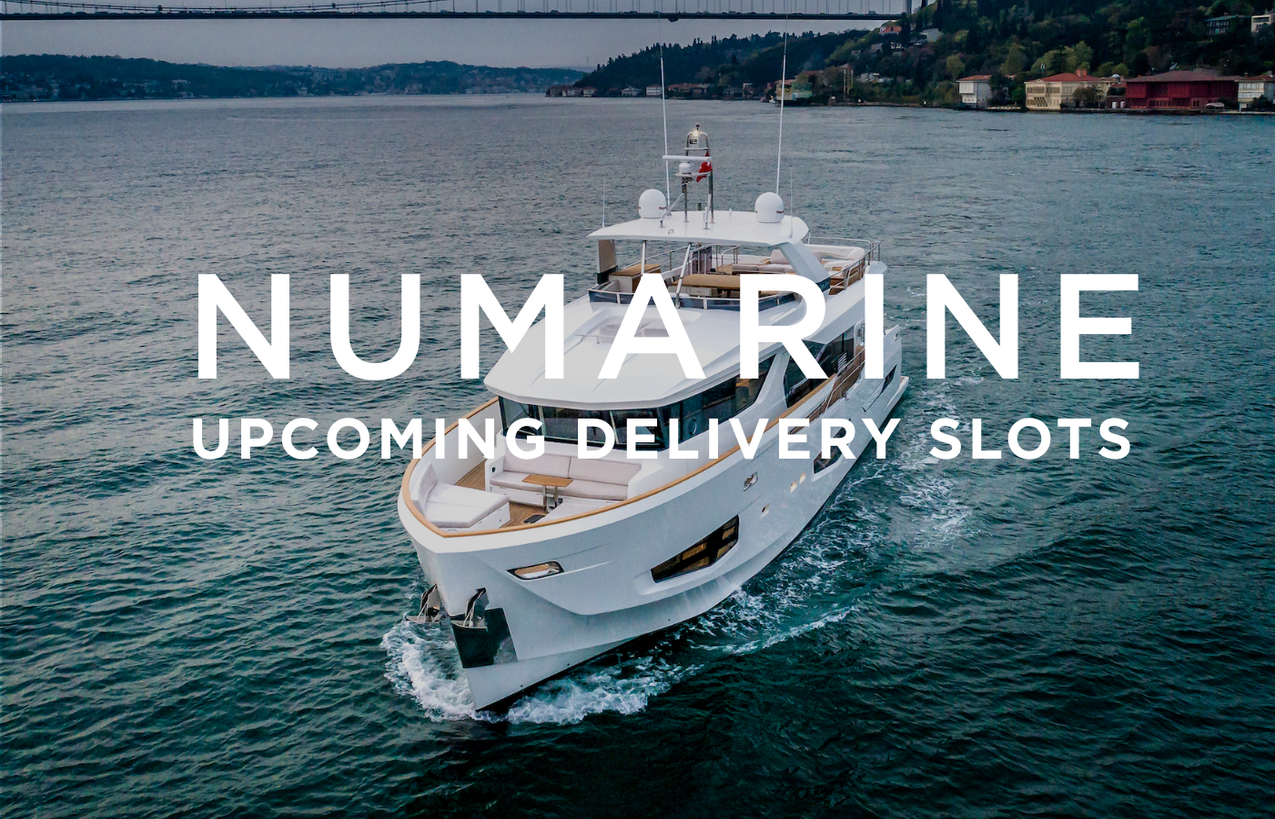 Numarine Explorer Yachts [Upcoming Delivery Dates]